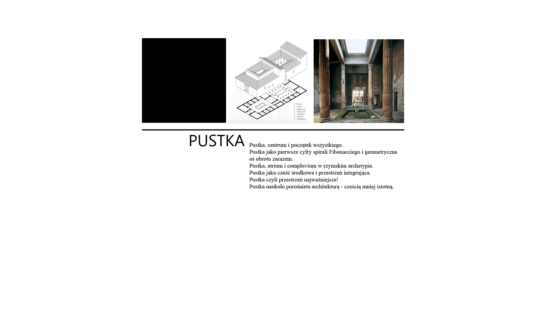 Spiral House - pustka - opis
