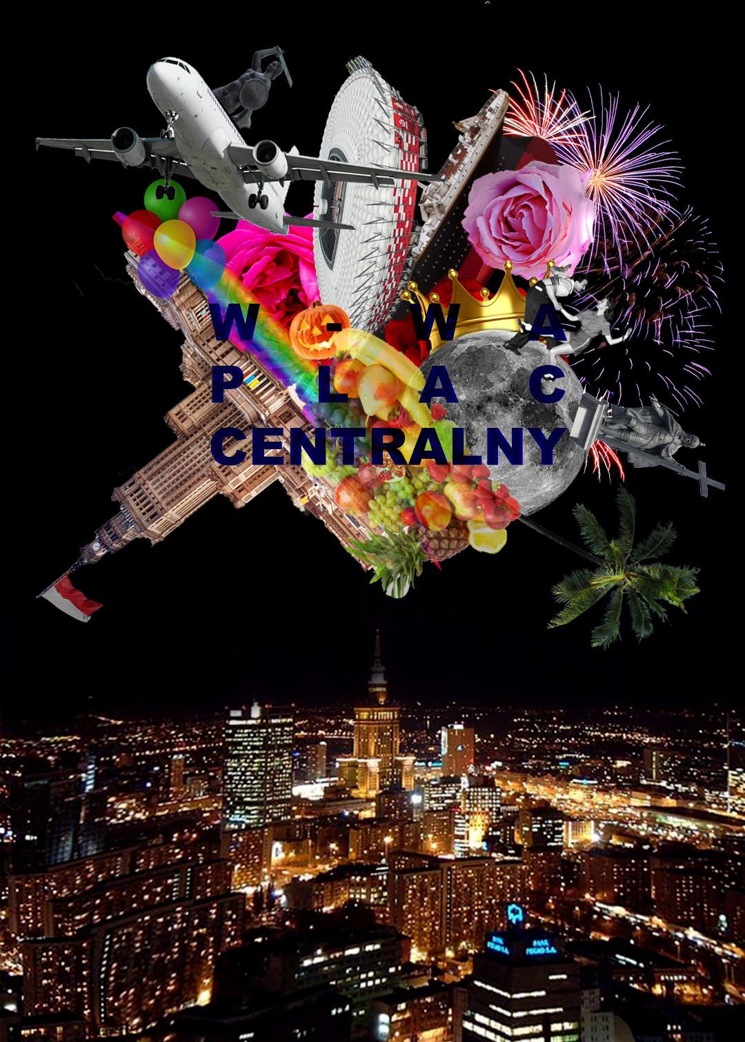 Plac Centralny - kolaż