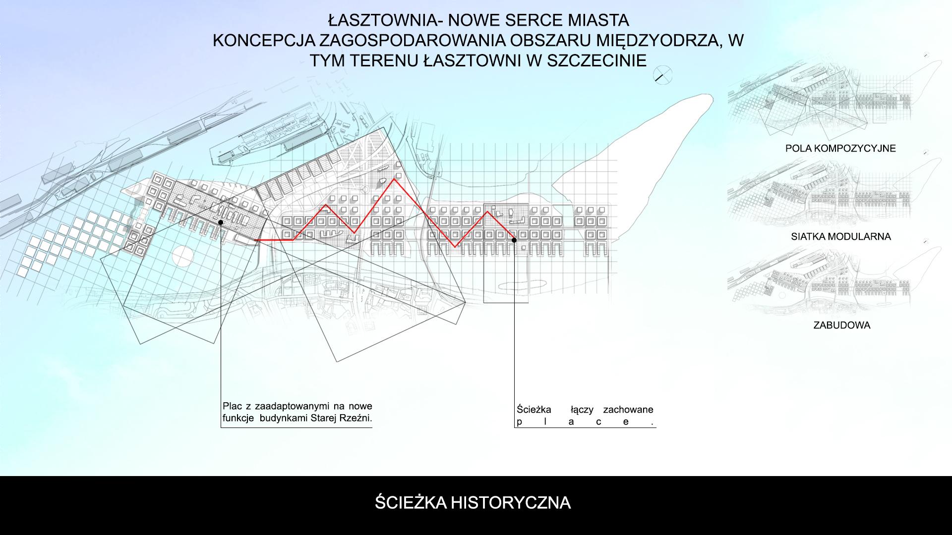 Nowe Serce Miasta - rzut - ścieżka historyczna
