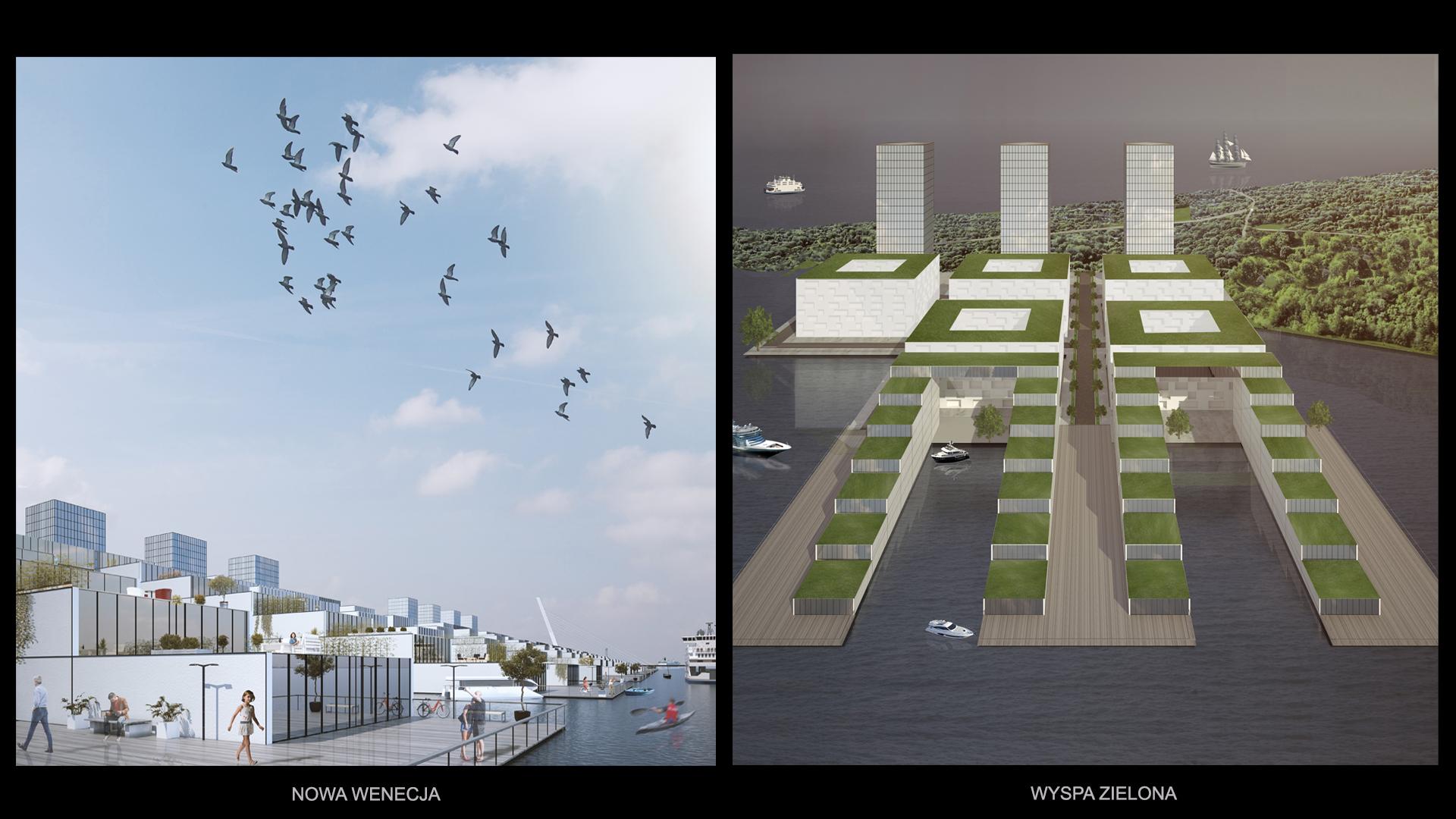 Nowe Serce Miasta - nowa wenecja/wyspa zielona